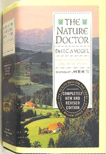 Nature Doctor : A Manual of Traditional and Complementary Medicine