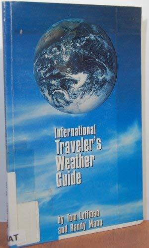 9780941687027: International Travelers Weather Guide