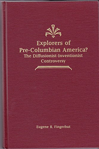 9780941690591: Explorers of Pre-Columbian America?: The Diffusionist-Inventionist Controversy (Guides to Historical Issues ; #5)