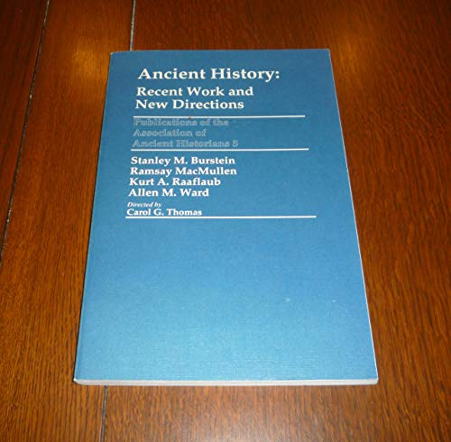 9780941690782: Ancient History: Recent Work and New Directions (Publications of the Association of Ancient Historians, 5)