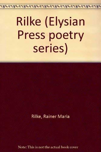 9780941692069: Rilke (Elysian Press poetry series)