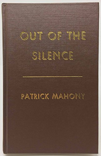 Out of the Silence: A Book of Factual Fantasies.