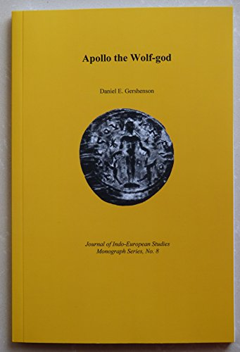 9780941694384: Apollo the Wolf God (Journal of Indo-European Monograph Series, No 8)