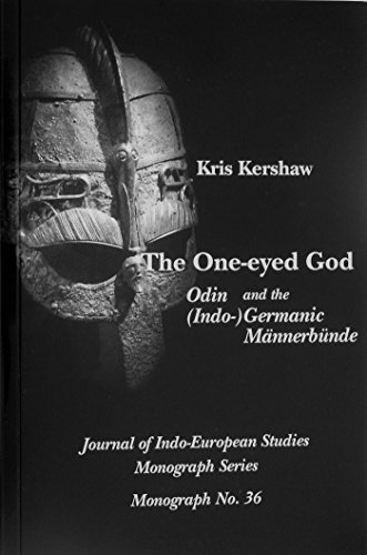 9780941694742: The One-eyed God: Odin and the (Indo-) Germanic Männerbünde (Journal of Indo-European Studies Monograph No. 36)