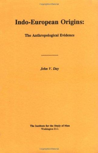 9780941694759: Indo-European Origins: The Anthropological Evidence (Journal of Indo-European Studies )