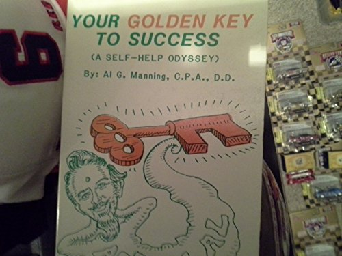 9780941698054: Your Golden Key to Success