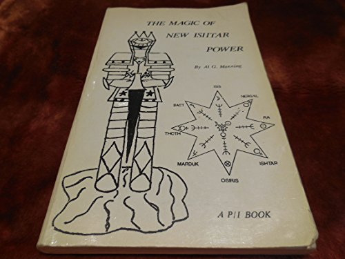 9780941698139: Magic of New Ishtar Power