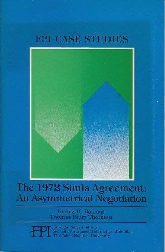 9780941700344: The 1972 Simla Agreement (Foreign Policy Institute Case Studies, No 11)