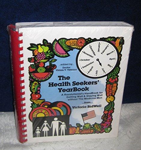 The Health Seekers' Yearbook: Victoria BidWell