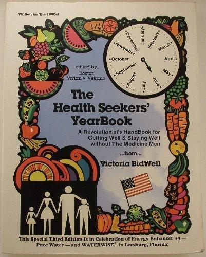 9780941701136: The Health Seekers' Yearbook