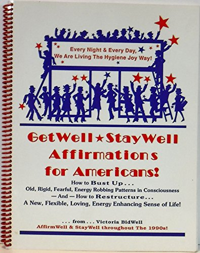 9780941701198: Get Well Stay Well Affirmations for All