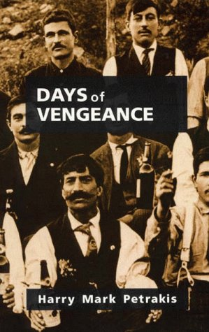 Days of Vengeance (0941702537) by Petrakis, Harry Mark