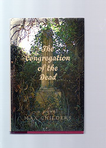 The Congregation of the Dead: Childers, Max
