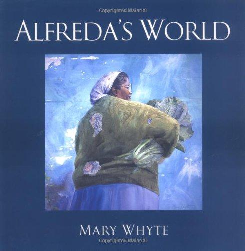 Alfreda's World: Mary Whyte