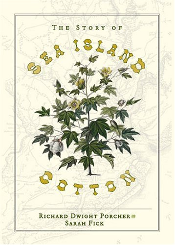 9780941711739: The Story of Sea Island Cotton
