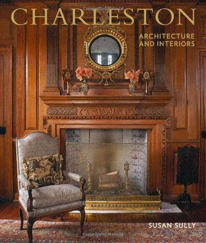 Charleston Architecture and Interiors: Sully, Susan