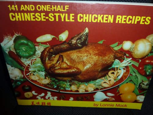 One Hundred Forty-One and One-Half Chinese Style: Mock, Lonnie