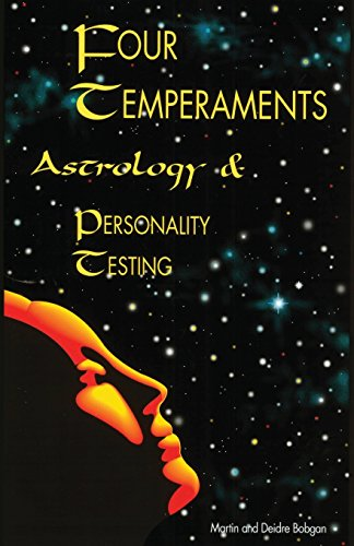 9780941717076: Four Temperaments, Astrology & Personality Testing