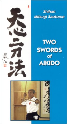 9780941736558: Two Swords of Aikido [VHS]