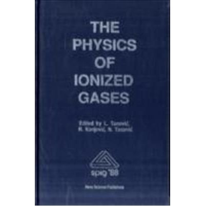 Physics of Ionized Gases (Hardback)
