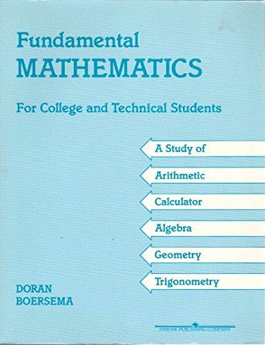 Fundamental Mathematics: Raymond Boersema; Edward
