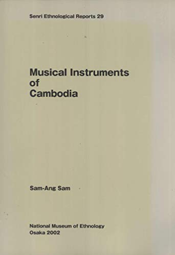 Musical Instruments of Cambodia: Sam-Ang Sam