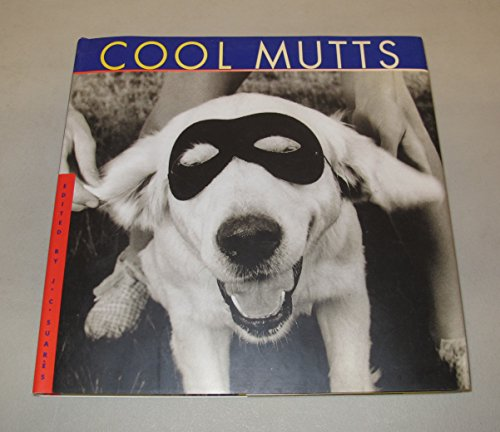 9780941807050: Cool Mutts