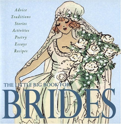 9780941807258: The Little Big Book for Brides