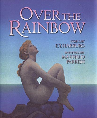 Over The Rainbow (Art & Poetry Series): E.Y. Harburg