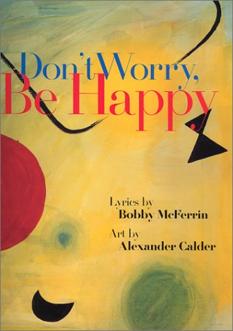 9780941807517: Don't Worry, Be Happy