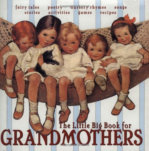 9780941807579: The Little Big Book For Grandmothers