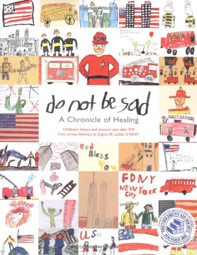 9780941807807: Do Not Be Sad - A Chronicle Of Healing