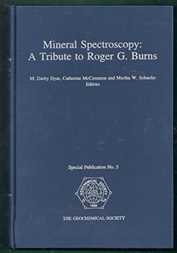 Mineral Spectroscopy: A Tribute to Roger G. Burns