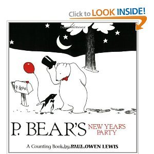 P. Bear's New Years Party: A Counting Book: Lewis, Paul Owen