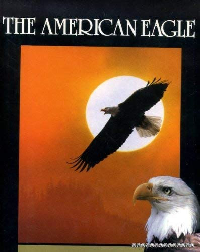 9780941831307: The American Eagle (Earthsong Collection)