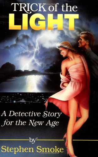 9780941831345: Trick of the Light: A Detective Story for The New Age