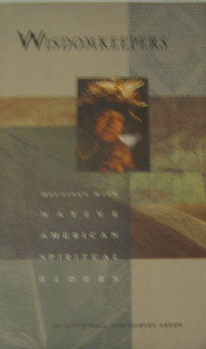 9780941831550: Wisdomkeepers: Meetings With Native American Spiritual Elders (The Earthsong Collection)