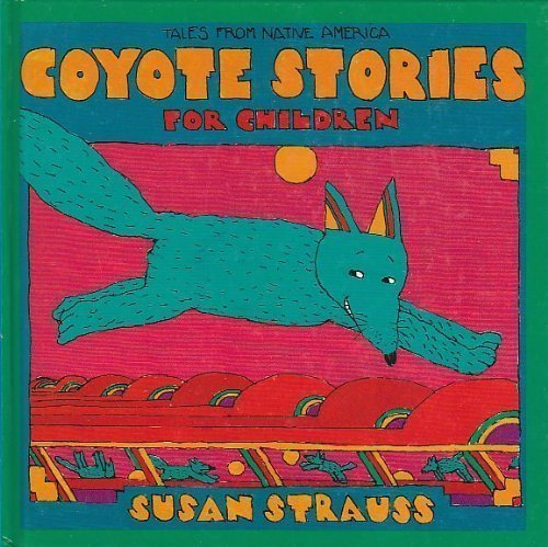 9780941831611: Coyote Stories for Children: Tales from Native America