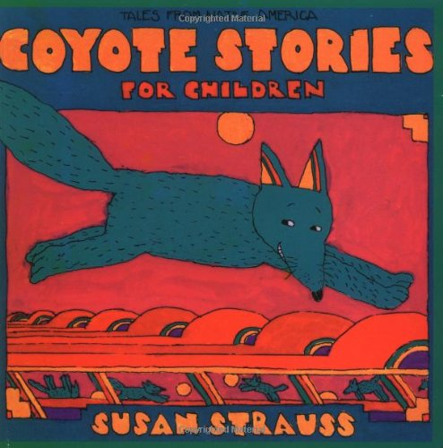9780941831628: Coyote Stories for Children: Tales from Native America