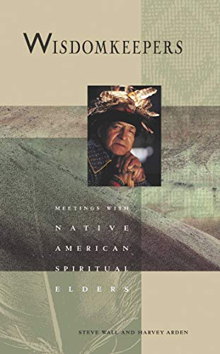 9780941831666: Wisdomkeepers: Meetings With Native American Spiritual Elders (Earthsong Collection)