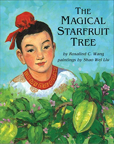 9780941831895: The Magical Starfruit Tree: A Chinese Folktale