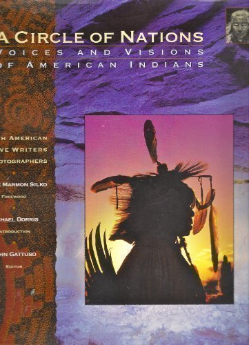A Circle of Nations : Voices and Visions of American Indians
