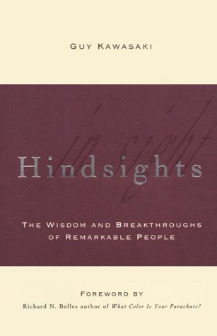 Hindsights: The Wisdom and Breakthroughs of Remarkable People