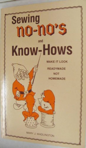 9780941832014: Sewing No-No's and Know-Hows
