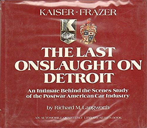Kaiser-Frazer,The Last Onslaught on Detroit: An Intimate: Illustrated, Illustrator