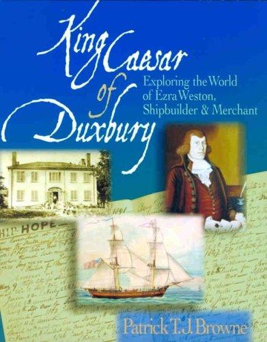 King Caesar of Duxbury: Exploring the World: Browne, Patrick T.