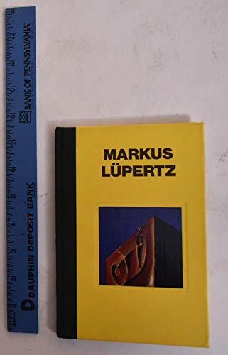 9780941863148: Markus Lupertz