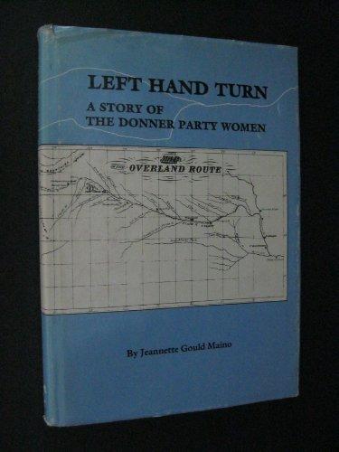 Left Hand Turn: Maino, Jeannette Gould