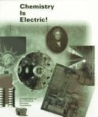 Chemistry Is Electric! (Publication (Chemical Heritage Foundation),: Bowden, Mary Ellen