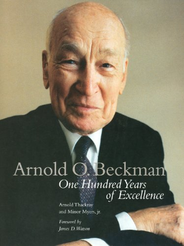 Arnold O. Beckman: One Hundred Years of Excellence